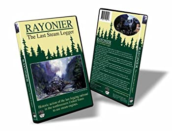 DVD Rayonier - The Last Steam Logger - Greg Scholl Video Productions Book
