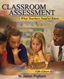 Classroom Assessment: What Teachers Need to Know (5th Edition)
