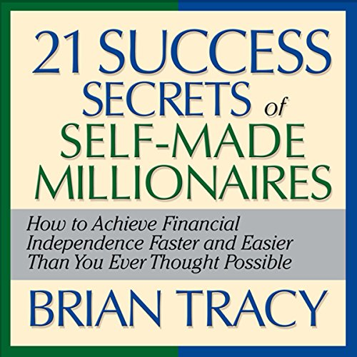 The 21 Success Secrets of Self-Made Millionaires audiobook cover art