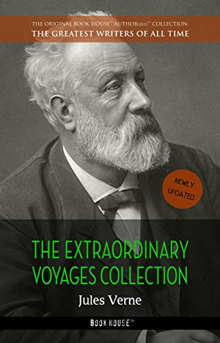 Jules Verne: The Extraordinary Voyages Collection (The Greatest Writers of All Time Book 42) (English Edition)