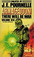 Armageddon (There Will Be War, Vol. VIII) 0812549651 Book Cover