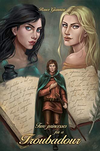 Two Princesses for a Troubadour (English Edition)
