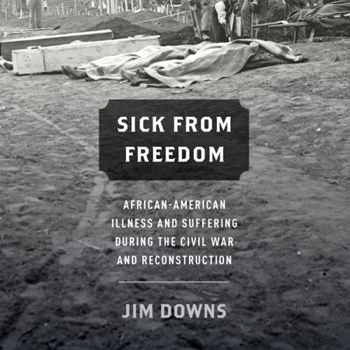 Sick from Freedom audiobook cover art