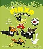 En Pinxo i  l'orquestra. Llibre musical (Llibres musicals)
