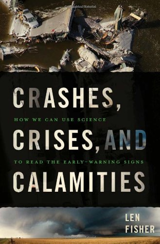 Image of Crashes, Crises, and Calamities: How We Can Use Science to Read the Early-Warning Signs