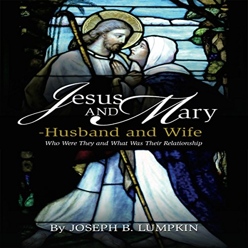 Couverture de Jesus and Mary - Husband and Wife?