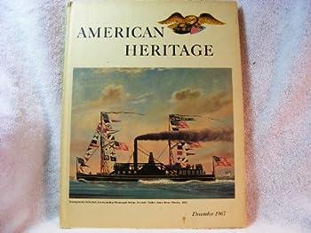 Hardcover American Heritage December 1967 (Vol. 19 No. 1) Book