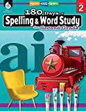 180 Days of Spelling and Word Study: Grade 2 - Daily Spelling Workbook for Classroom and Home, Cool and Fun Practice, Elementary School Level ... Challenging Concepts (180 Days of Practice)