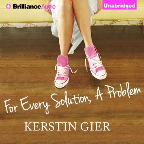 For Every Solution, A Problem audiobook cover art
