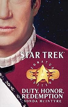 Star Trek: Signature Edition: Duty, Honor, Redemption (Star Trek: The Original Series) by [Vonda N. McIntyre]