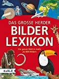 Das große Herder Bilderlexikon: Die ganze Welt in mehr als