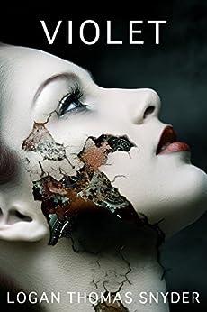 VIOLET by [Logan Thomas Snyder]