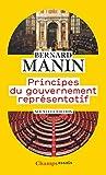 Principes du gouvernement représentatif - FLAMMARION - 11/09/2019