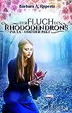 Der Fluch des Rhododendrons: Paula und der Pakt