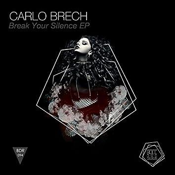 Break Your Silence EP