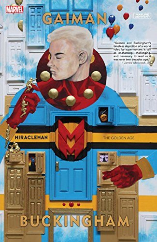 Miracleman by Gaiman & Buckingham Vol. 1: The Golden Age (English Edition)