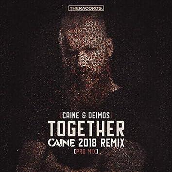 Together (Caine 2018 Remix Pro Mix)