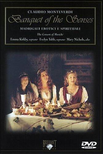 Monteverdi, Claudio - Banquet Of The Senses / Madrigali erotici e spirituali