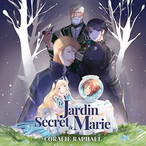 Le Jardin secret de Marie [The Secret Garden of Mary] cover art