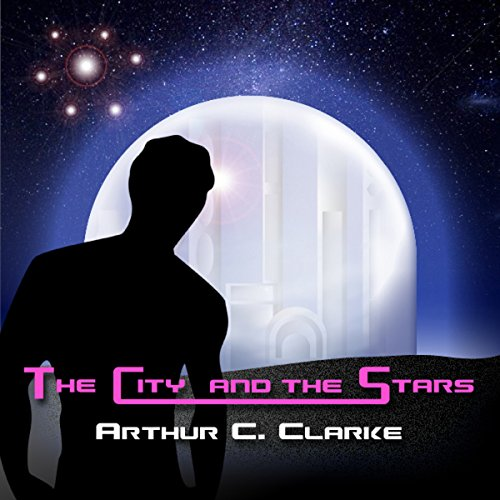 The City and the Stars audiobook cover art