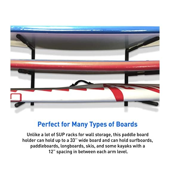 """Easygoproducts egp-surf-006 sup and surf 3 level wall storage for garage or room-paddle board and longboard racks 8 🏄 heavy duty: our sup wall rack was designed using all steel to withstand the weight of heavy paddleboards and long boards creating a more sturdy and durable paddle board storage rack. 🏄 overall protection: each of the 6 arms included of our sup board rack comes equipped with extra thick padding to protect and prevent harm done to your board unlike most paddle board racks. Our steel material is also durable and rust resistant to withstand a salt water environment. 🏄 perfect for many types of boards: unlike a lot of sup racks for wall storage, this paddle board holder can hold up to a 33'' wide board and can hold surfboards, paddleboard, longboards, skis, and some kayaks with a 12"""" spacing in between each arm level."""