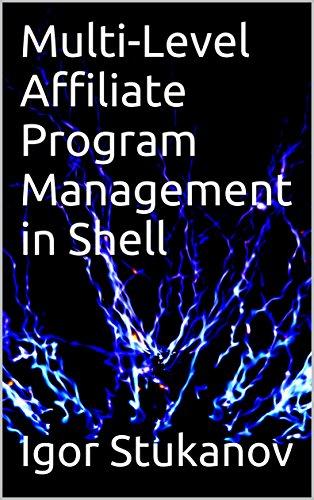 Multi-Level Affiliate Program Management in Shell (English Edition)