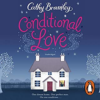 Conditional Love                   By:                                                                                                                                 Cathy Bramley                               Narrated by:                                                                                                                                 Colleen Prendergast                      Length: 10 hrs and 33 mins     135 ratings     Overall 4.4