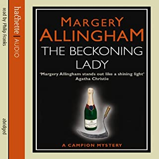 Beckoning Lady     A Campion Mystery              By:                                                                                                                                 Margery Allingham                               Narrated by:                                                                                                                                 Philip Franks                      Length: 3 hrs and 37 mins     31 ratings     Overall 4.2