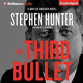 The Third Bullet     Bob Lee Swagger, Book 8              By:                                                                                                                                 Stephen Hunter                               Narrated by:                                                                                                                                 Buck Schirner                      Length: 19 hrs and 17 mins     471 ratings     Overall 4.1