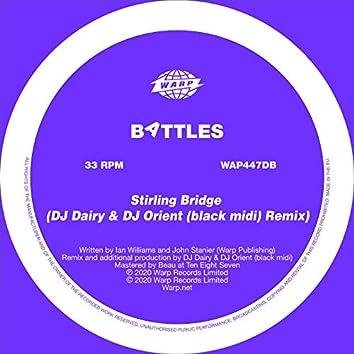 Stirling Bridge (DJ Dairy & DJ Orient (black midi) Remix)