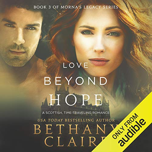 Love Beyond Hope: A Scottish, Time-Traveling Romance cover art