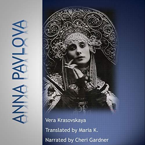 Anna Pavlova audiobook cover art
