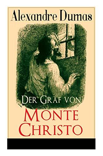 Der Graf von Monte Christo: Illustrierte Ausgabe: Band 1 bis 6