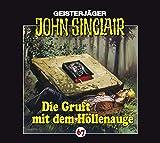 John Sinclair Edition 2000 – Folge 67 – Die Gruft mit dem Höllenauge