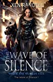 The Wave of Silence - The Wave of Silence 1: When the Worlds Fall