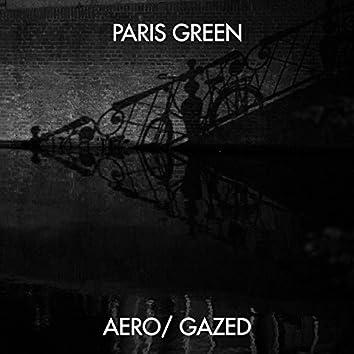 Aero / Gazed