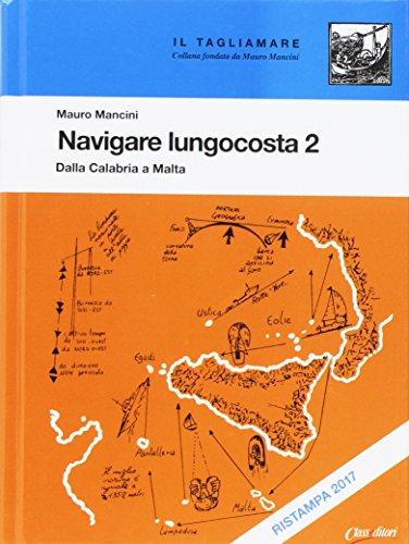 Navigare lungocosta. Dalla Calabria a Malta (Vol. 2)