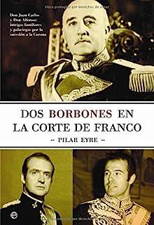 Dos borbones en la corte de Franco