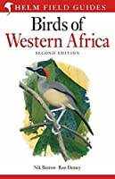 Field Guide to Birds of Western Africa: 2nd Edition (Helm Field Guides)