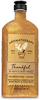 Bath & Body Works Aromatheraphy Thankful Frankincense Myrrh with Natural Oils Body wash & Foam Bath 10 fl oz / 295 mL