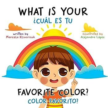 What Is Your Favorite Color? / ¿Cuál Es Tu Color Favorito?