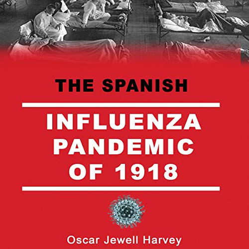 『The Spanish Influenza Pandemic of 1918』のカバーアート