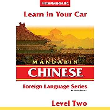 Learn in Your Car: Mandarin Chinese - Level 2