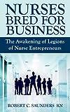 Nurses Bred for Business: The Awakening of Legions...