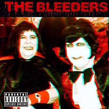 Greetings from the Bleeders