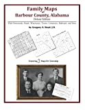 Family Maps of Barbour County, Alabama, Deluxe Edition