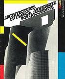 Architectures en France. Modernité, Post-Modernité
