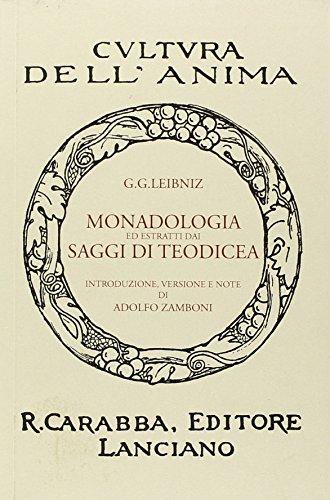 Monadologia ed estratti dai saggi di Teodicea