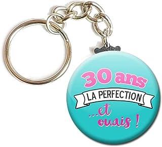 Porte Clés Chaînette 3,8 centimètres 30 Ans la Perfection et Ouais Idée Cadeau Accessoire Humour Homme Femme Anniversaire