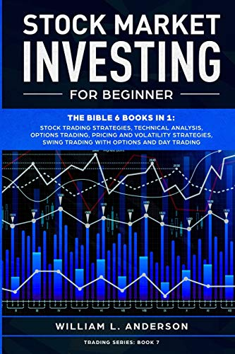 514eGJOFGUL - Stock Market Investing for Beginner: The Bible 6 books in 1: Stock Trading Strategies, Technical Analysis, Options Trading, Pricing and Volatility ... Swing Trading with Options and Day Trading